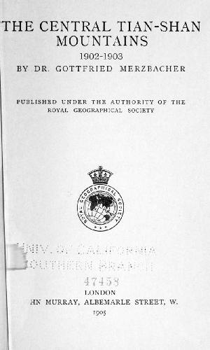 книга Мерцбахера, вышедшая в 1905 г. (Merzbacher Gottfried. The central Tian-Schan mountains. London ,1905).