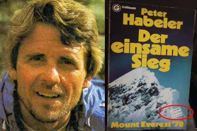 Петер Хабелер: Им была издана книга «Победа на Эвересте-78», Мюнхен, 1978 (Перевод – Терентьевой Л.И., 1994).