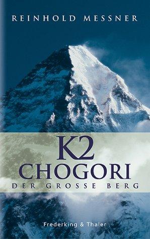 """""""К2. Чогори Велика гора"""" (""""K2. Chogori Der Grosse Berg"""")"""