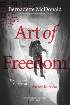 Art of Freedom - новая книга о биографии великого польского альпиниста Войцеха Куртыки