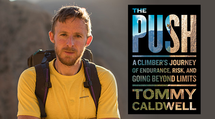 THE PUSH.Tommy Caldwell