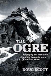 Гора-людоед Огре: драматическая история первого восхождения