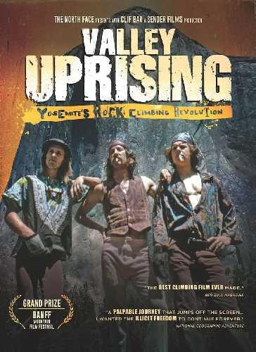 """Билли Вэстбай (Billy Westbay), Джим Бридвел (Jim Bridwell) и Джон Лонг (John Long) после восхождения на Эль-Капитан по маршруту  """"The Nose"""" менее чем за 24 часа. Постер для фильма """"Valley Uprising"""""""