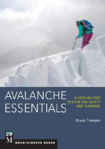 Avalanche Essentials, Bruce Tremper