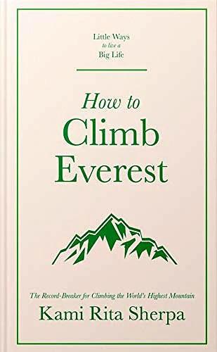 «Как подняться на Эверест»  ( How to Climb Everest)