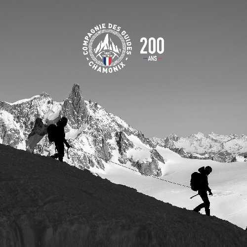 Старейшая в мире компания профессиональных горных гидов Chamonix Guides отмечает в этом году свое 200-летие!