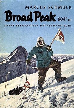 Broad Peak 8047m.Meine Bergfahrten mit Hermann Buhl